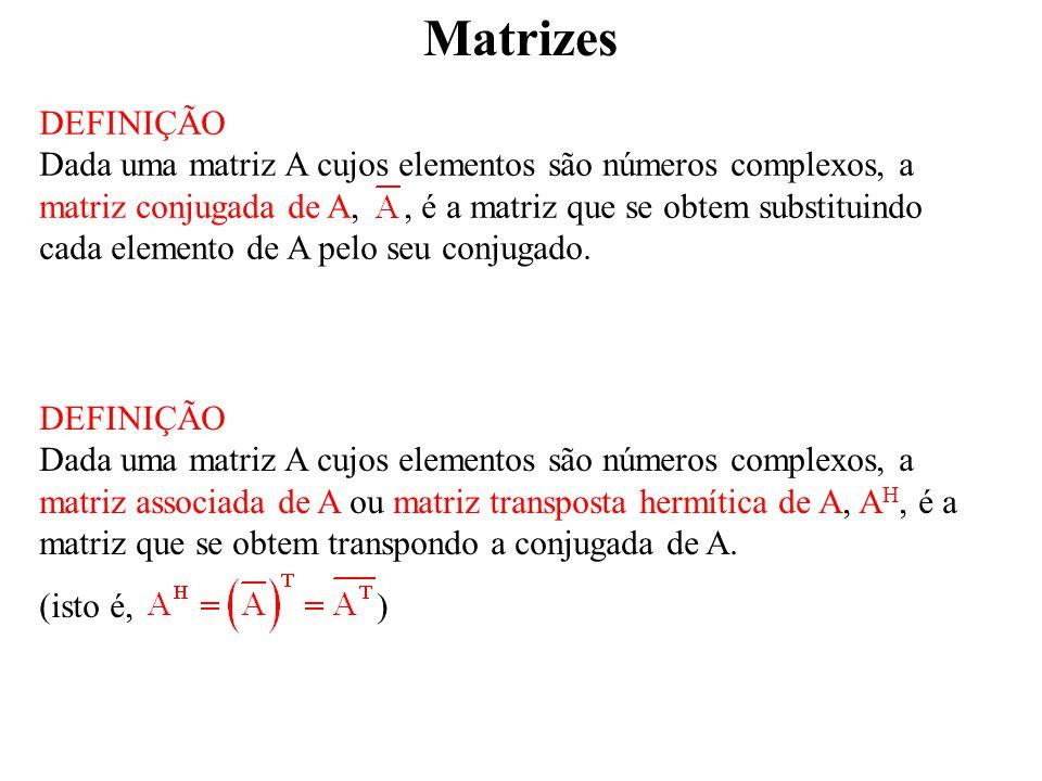 Matrizes MATRIZ INVERSA DEFINIÇÃO Chama-se matriz adjunta de uma matriz quadrada A à matriz que se obtem transpondo A e substituindo em seguida cada elemento pelo seu complemento algébrico.