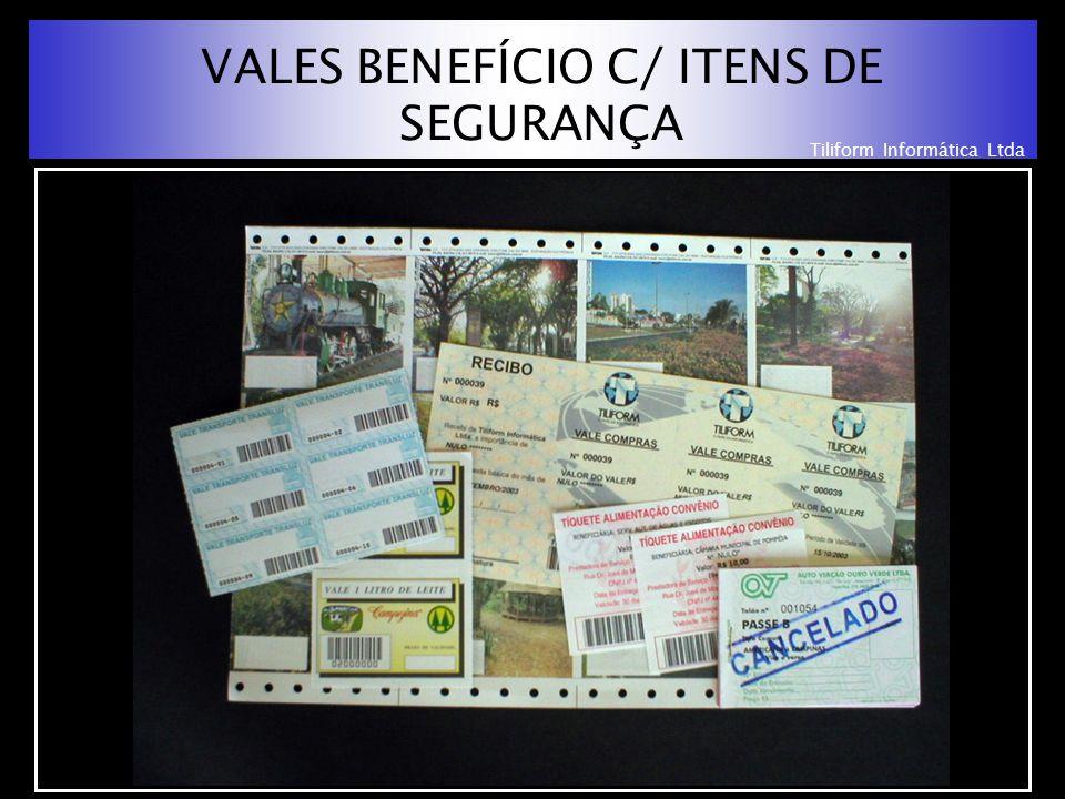 Tiliform Informática Ltda VALES BENEFÍCIO C/ ITENS DE SEGURANÇA