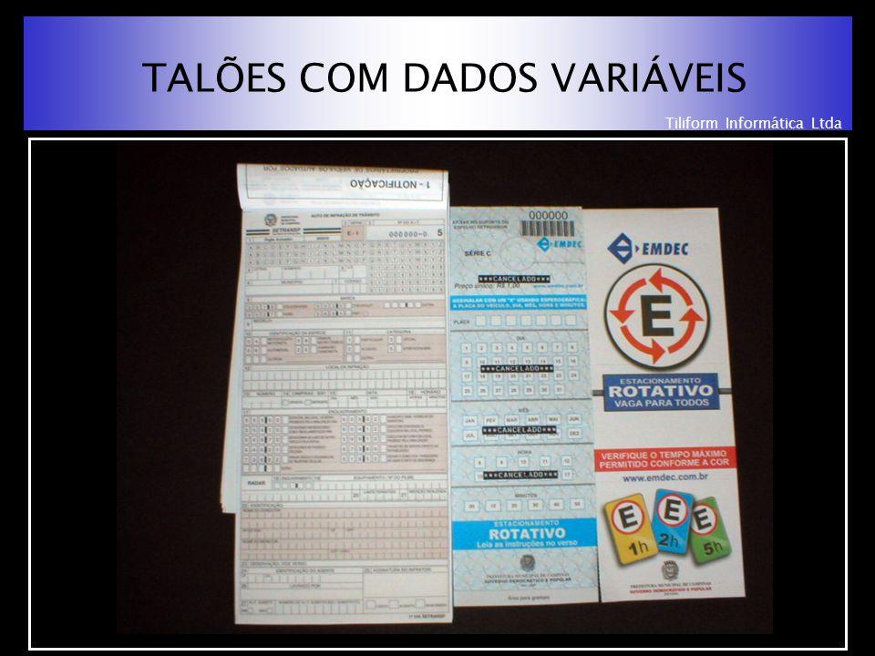 Tiliform Informática Ltda TALÕES COM DADOS VARIÁVEIS
