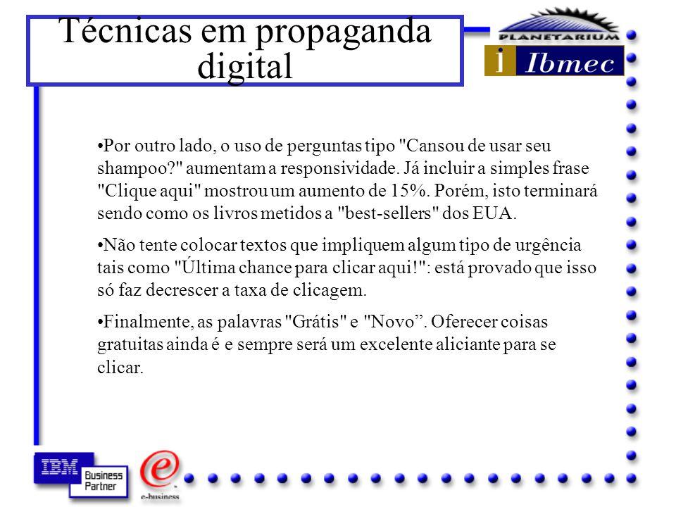 Técnicas em propaganda digital Texto Dentro deste tópico existem muitos truques que podemos utilizar.