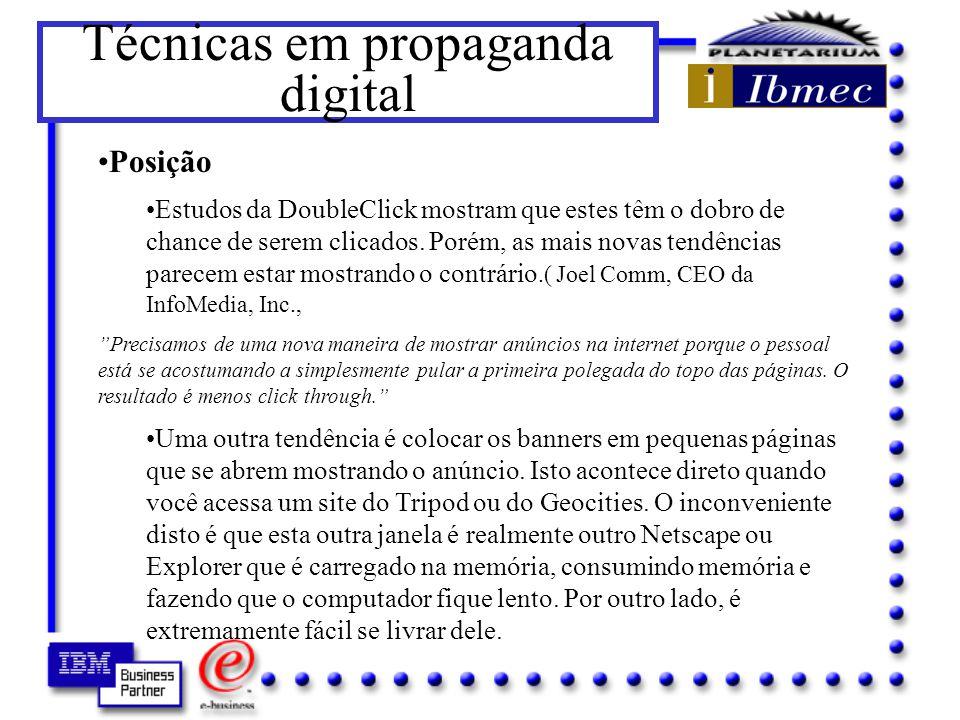 Técnicas em propaganda digital Otimização É fundamental reduzir ao máximo o tamanho do arquivo gráfico para este carregar o mais rápido possível na página.