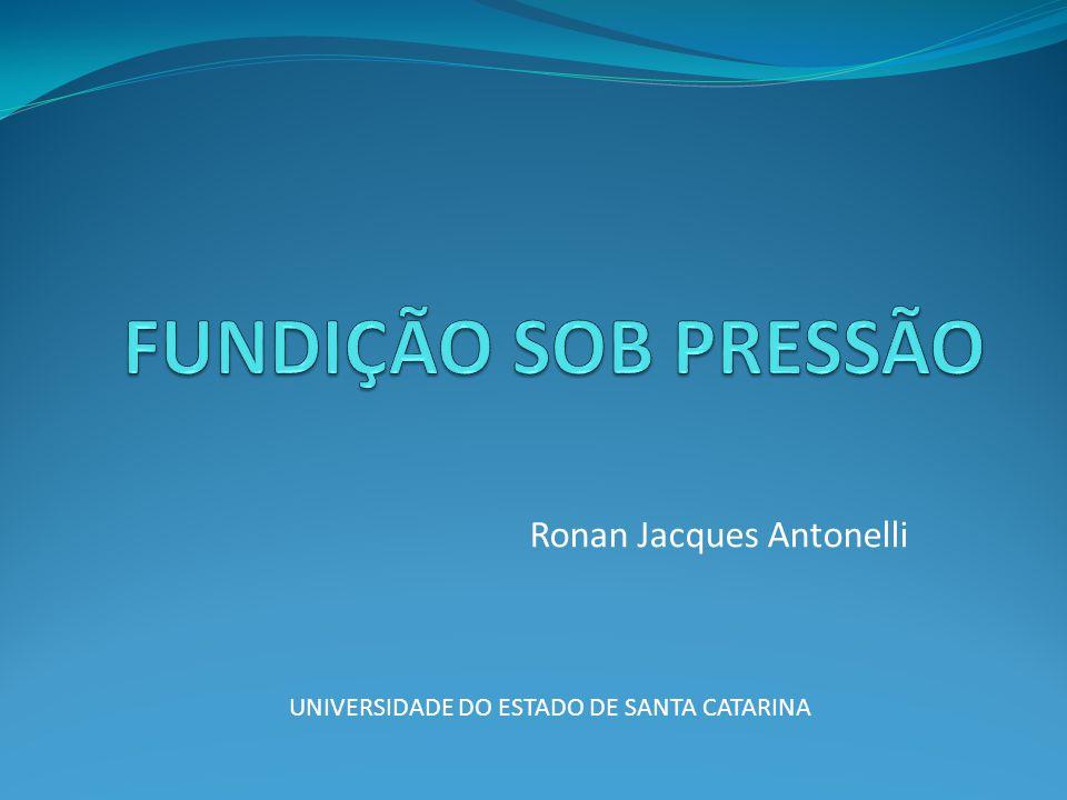 Ronan Jacques Antonelli UNIVERSIDADE DO ESTADO DE SANTA CATARINA