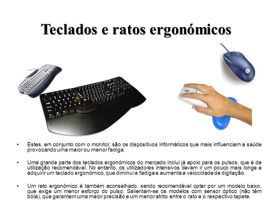 Teclados e ratos ergonómicos Estes, em conjunto com o monitor, são os dispositivos informáticos que mais influenciam a saúde provocando uma maior ou m
