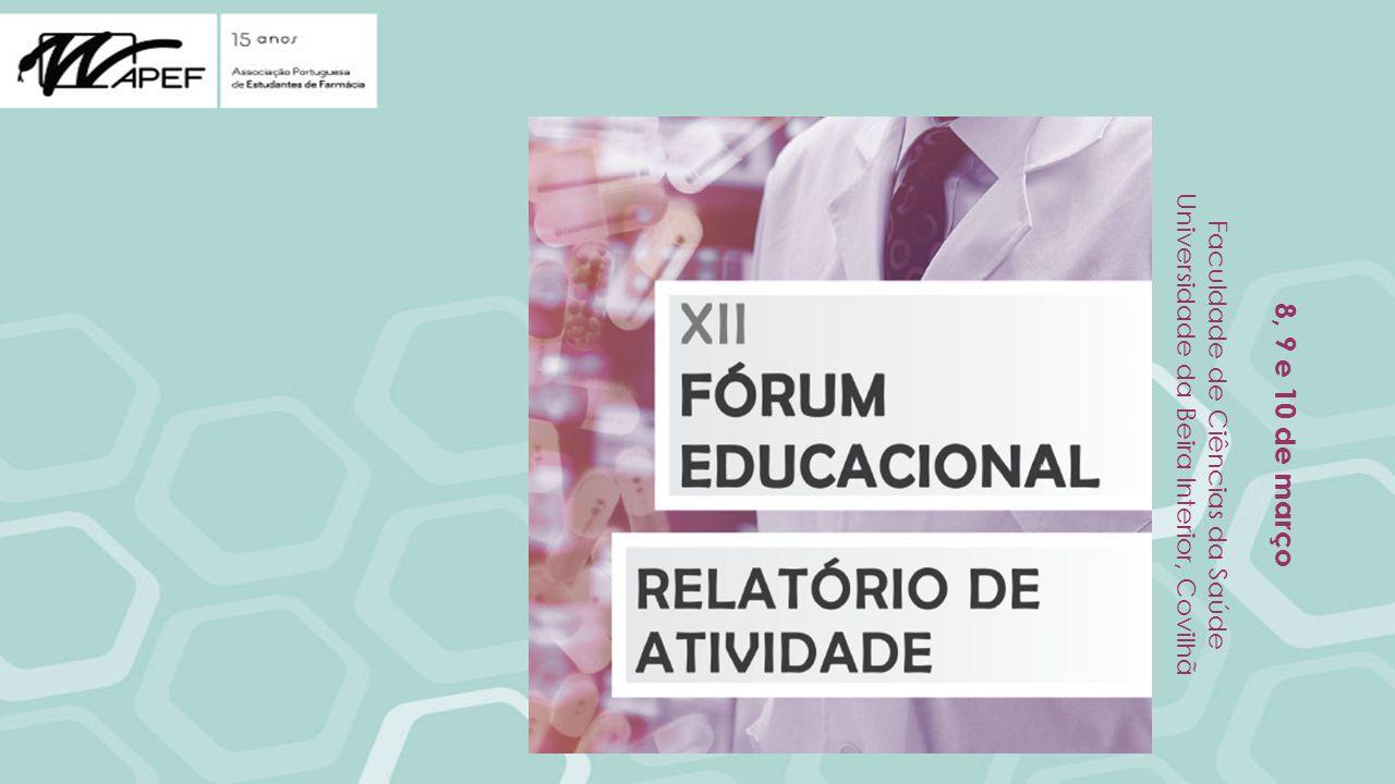 8, 9 e 10 de março Faculdade de Ciências da Saúde Universidade da Beira Interior, Covilhã