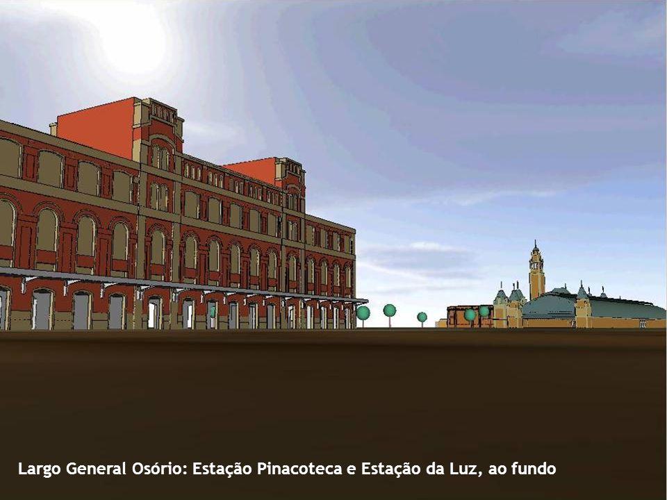 Largo General Osório: Estação Pinacoteca e Estação da Luz, ao fundo