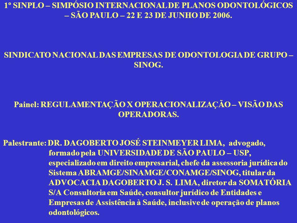 Palestrante: DR. DAGOBERTO JOSÉ STEINMEYER LIMA, advogado, formado pela UNIVERSIDADE DE SÃO PAULO – USP, especializado em direito empresarial, chefe d