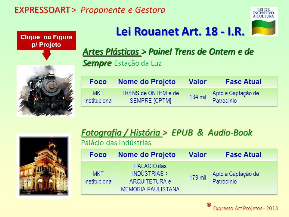 ® Expresso Art Projetos - 2013 http://www.expressoart.com.br/palacio.pdf http://www.expressoart.com.br/painel.pdf Artes Plásticas > Painel Trens de On