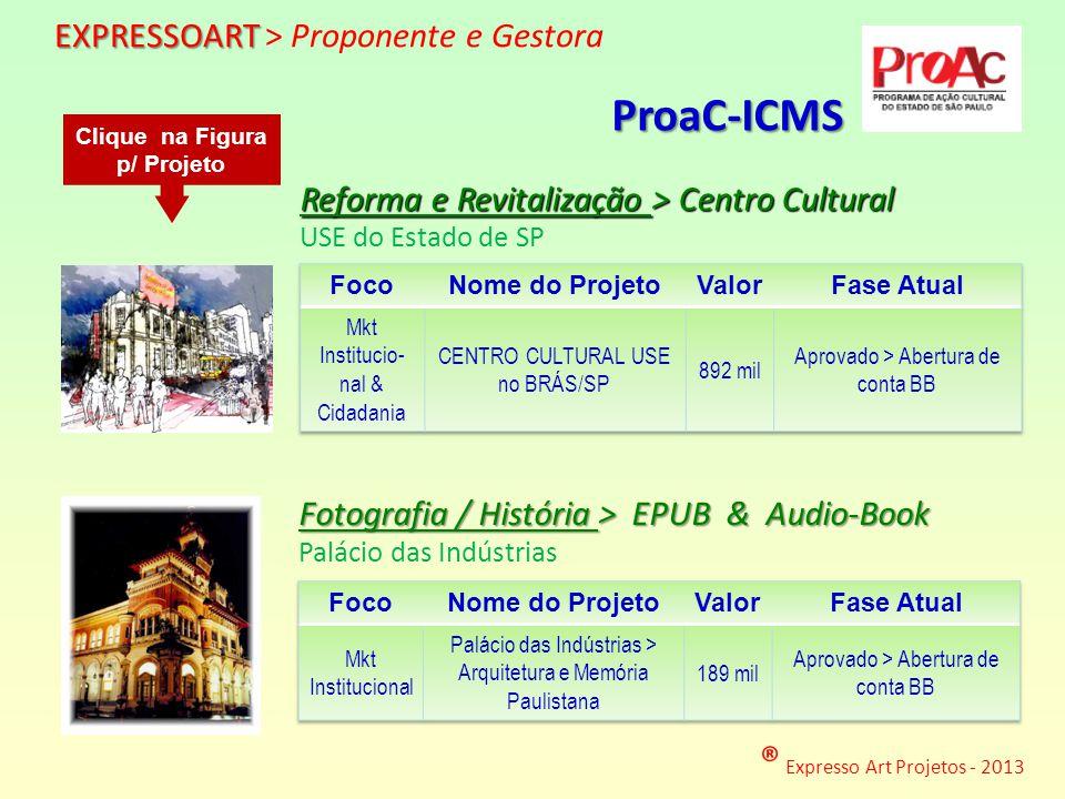 ® Expresso Art Projetos - 2013 http://www.expressoart.com.br/use.pdf http://www.expressoart.com.br/palacio.pdf Reforma e Revitalização > Centro Cultur