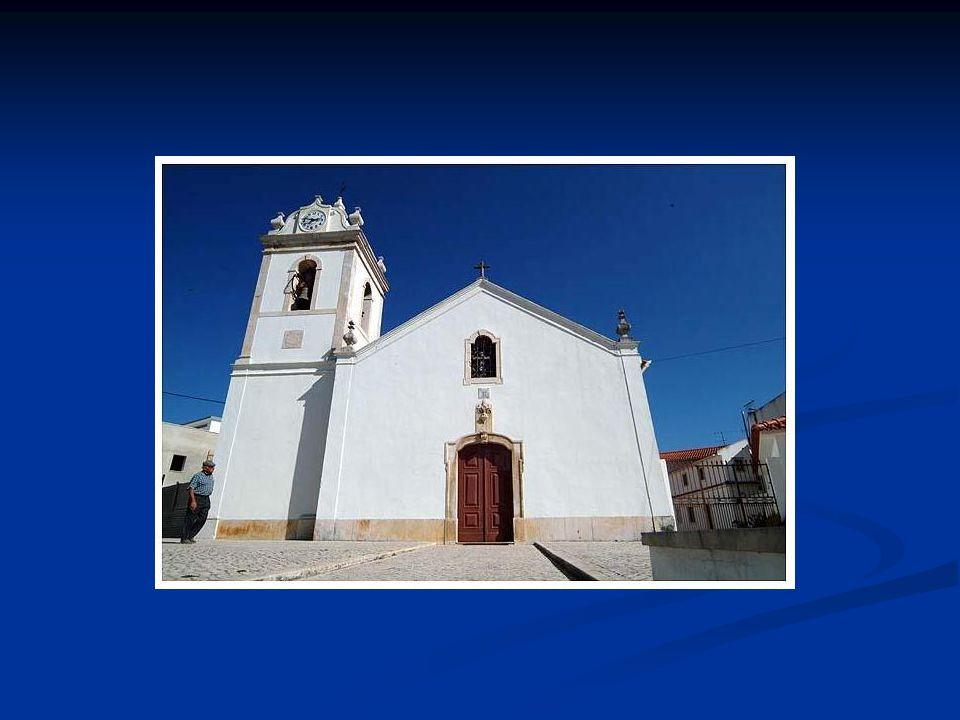 Igreja paroquial de S.Lourenço Foi fundada em 1542, possivelmente pelo cardeal Infante D.