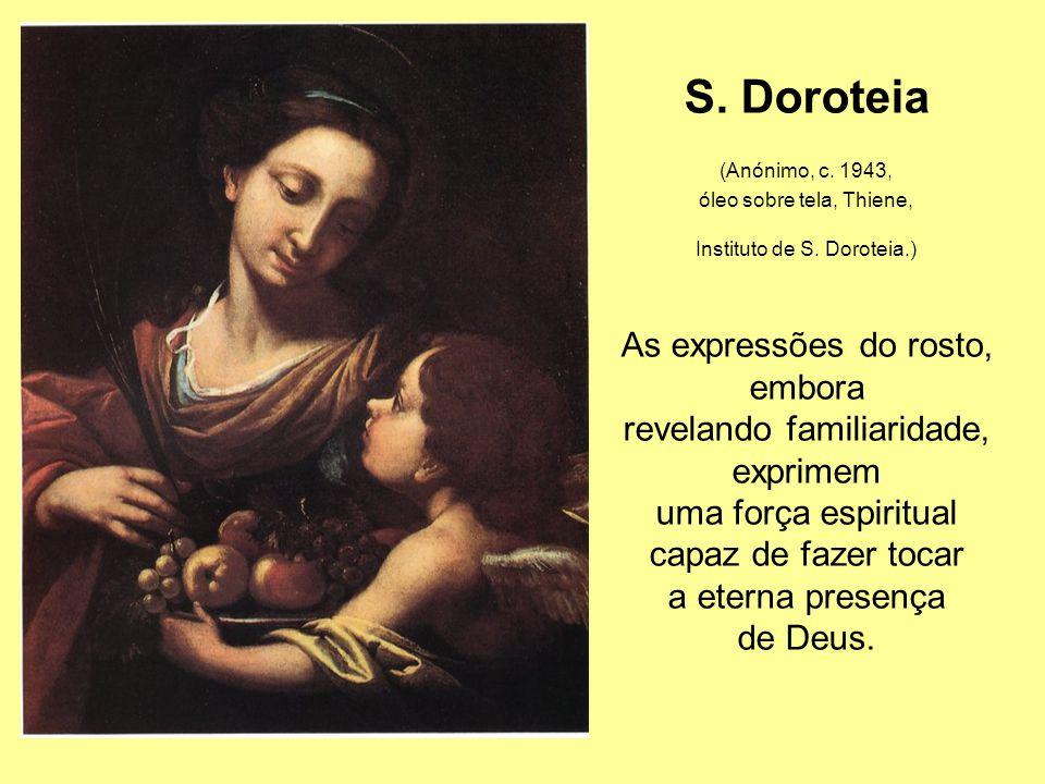 S.Doroteia (Anónimo, c. 1943, óleo sobre tela, Thiene, Instituto de S.