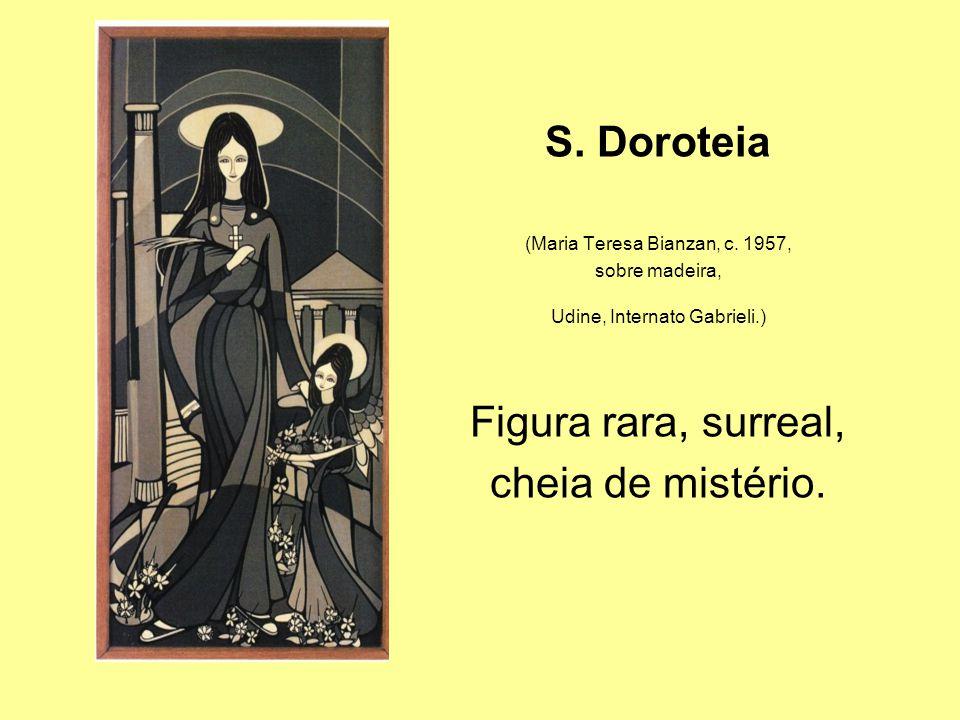 S.Doroteia (Maria Teresa Bianzan, c.