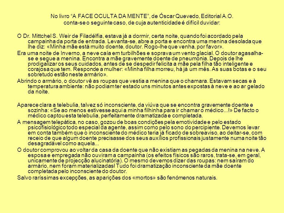 No livro A FACE OCULTA DA MENTE , de Óscar Quevedo, Editorial A.O.