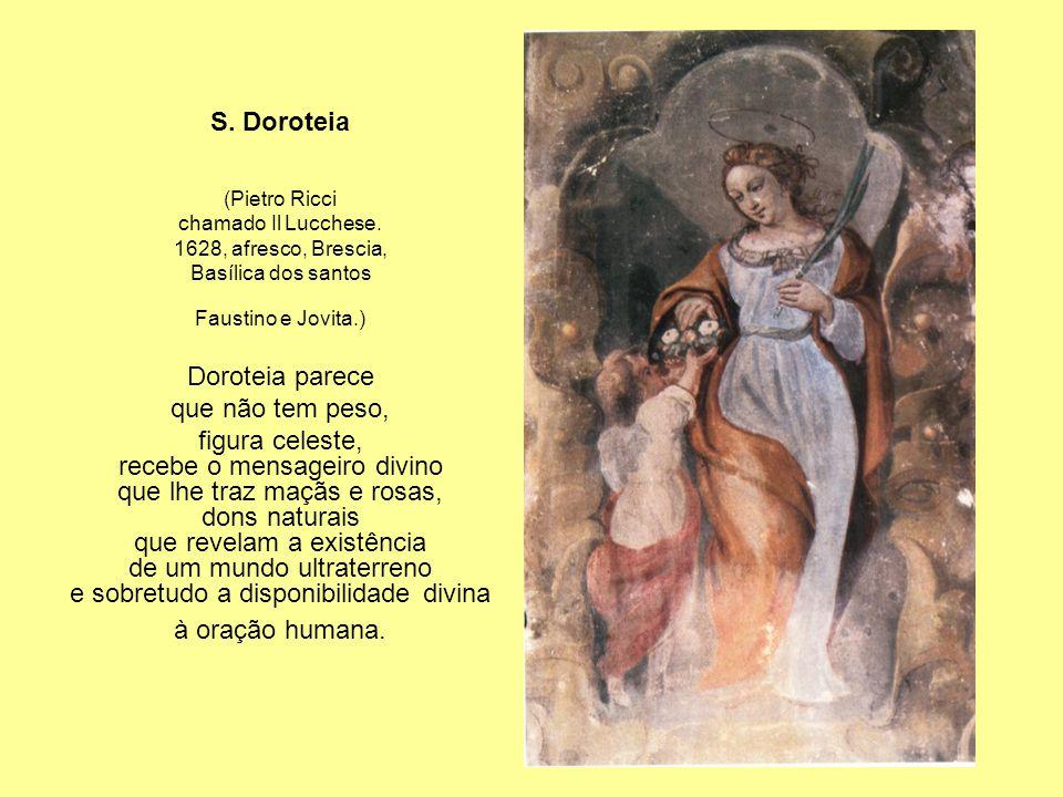 S.Doroteia (Pietro Ricci chamado Il Lucchese.
