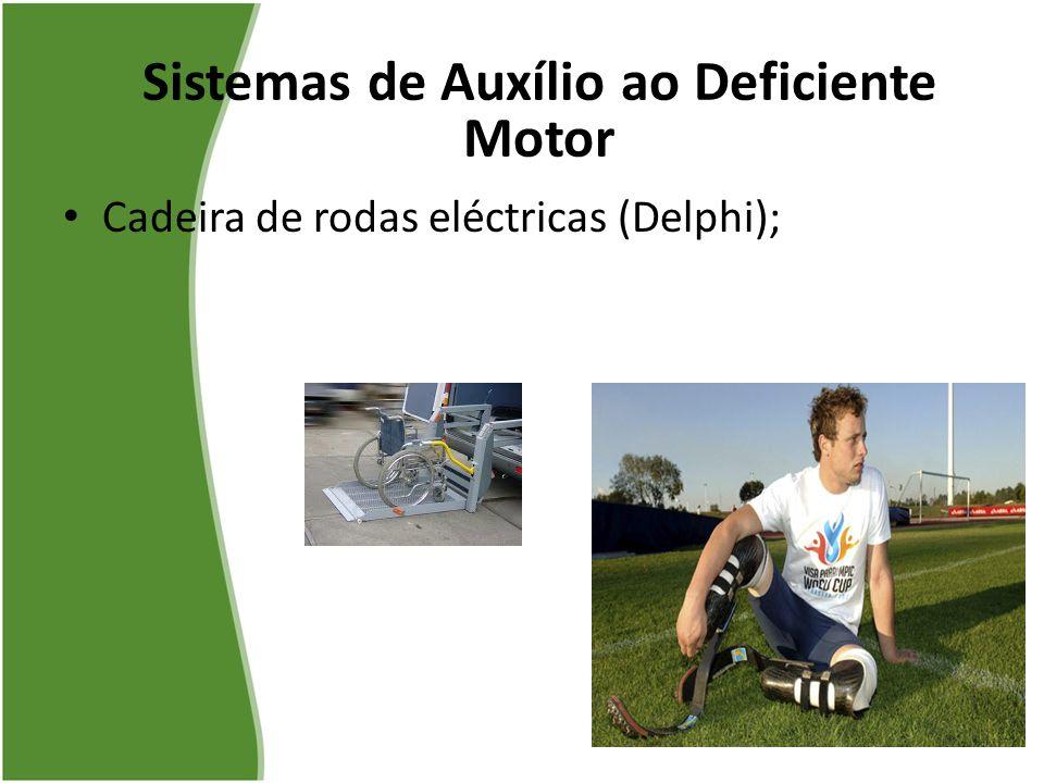 Cadeira de rodas eléctricas (Delphi); Sistemas de Auxílio ao Deficiente Motor