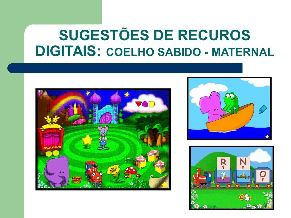 SUGESTÕES DE RECUROS DIGITAIS: COELHO SABIDO - MATERNAL