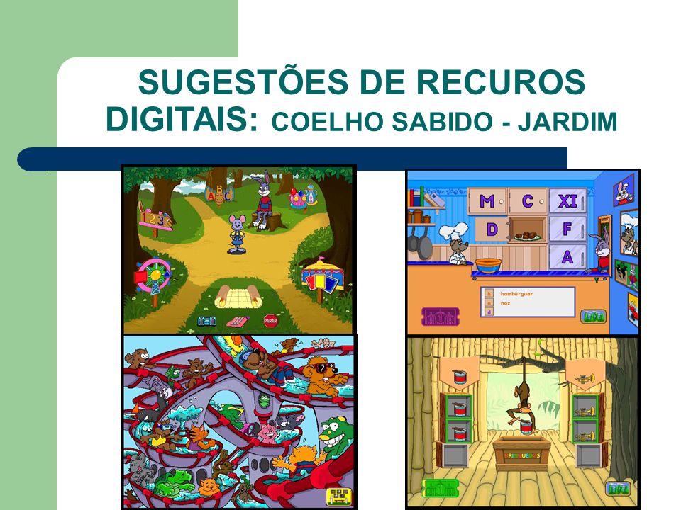 SUGESTÕES DE RECUROS DIGITAIS: COELHO SABIDO - JARDIM