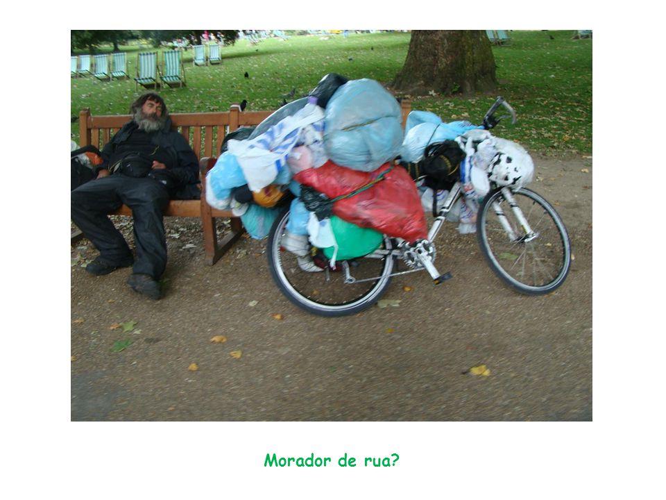 Morador de rua?