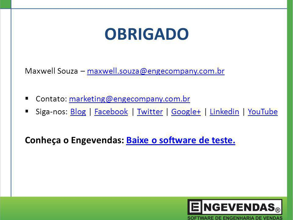 Maxwell Souza – maxwell.souza@engecompany.com.brmaxwell.souza@engecompany.com.br  Contato: marketing@engecompany.com.brmarketing@engecompany.com.br 