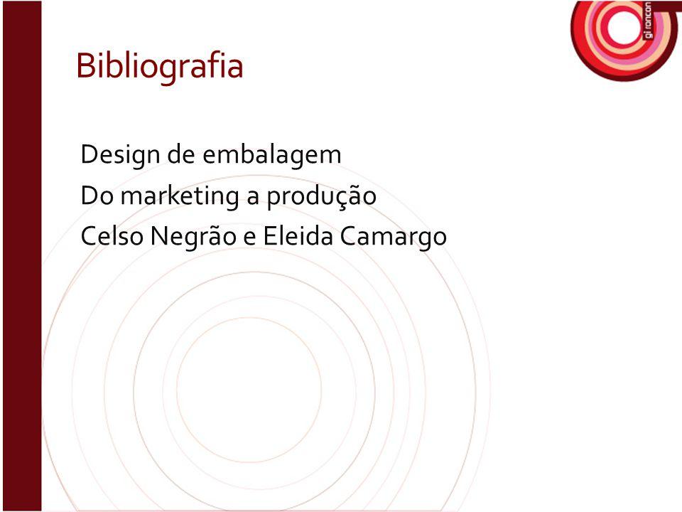 Bibliografia Design de embalagem Do marketing a produção Celso Negrão e Eleida Camargo