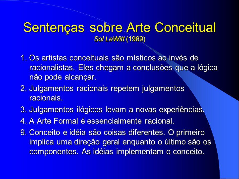 Sentenças sobre Arte Conceitual Sol LeWitt (1969) 1.