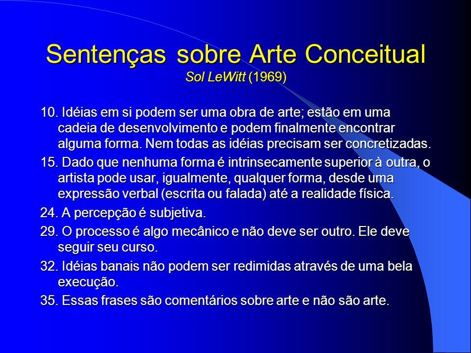 Sentenças sobre Arte Conceitual Sol LeWitt (1969) 10.