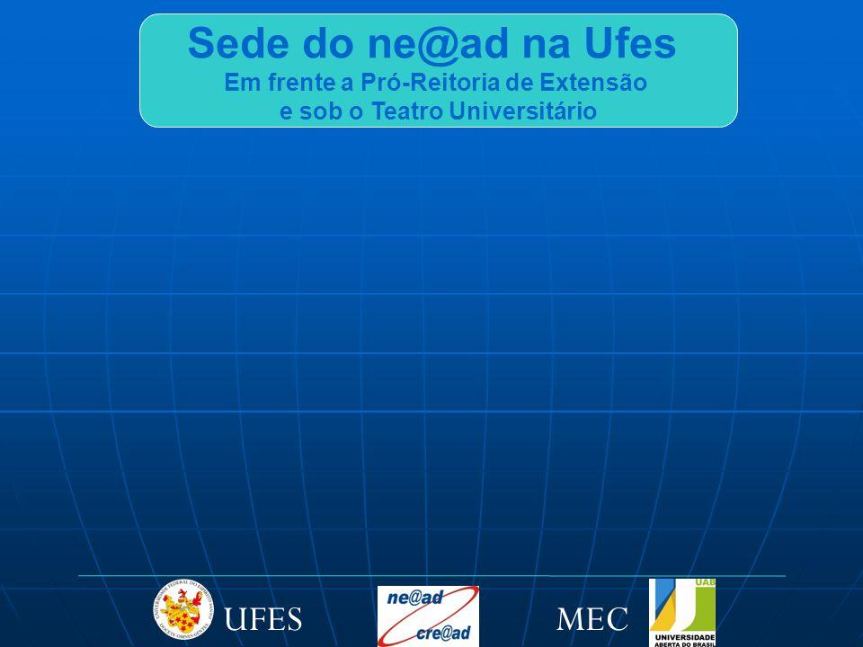 Pós-Graduação (Especialização) 1 - Dimensões da Humanização: Filosofia, Psicanálise, Medicina Psicanálise, Medicina 2 - Educação Ambiental Graduação Aperfeiçoamento 1 - Administração (Bacharelado) 2 - Artes Visuais (Licenciatura) 2 - Ciências Contábeis (Bacharelado) 3 - Educação Física (Licenciatura) 4 - Física (Pró-Licenciatura) (Licenciatura) 5 - Física (UAB) (Licenciatura) 6 - Química (Licenciatura) 1 - Educação do Campo 2 - Gestão de Agronegócios 3 - Logística Cursos EAD em oferta na Ufes MECUFES
