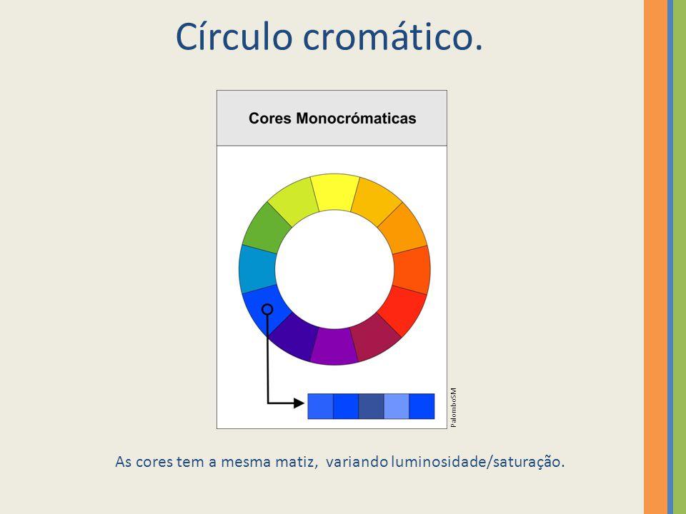 Círculo cromático. As cores tem a mesma matiz, variando luminosidade/saturação. PalomboSM