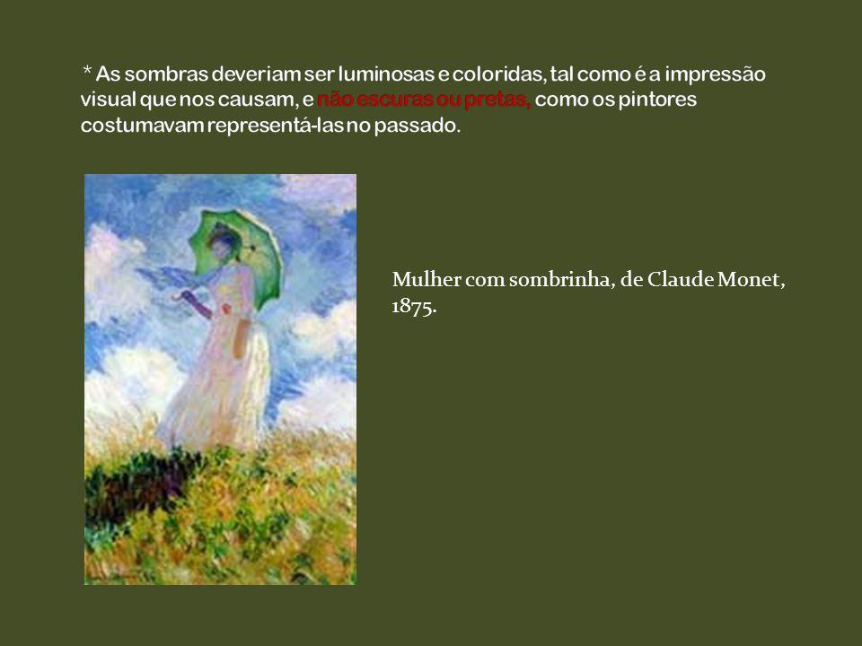 Van Gogh: aplica as cores com textura espessa e espatulada para transmitir a emoção, procura subjetividade e humanismo na obra.