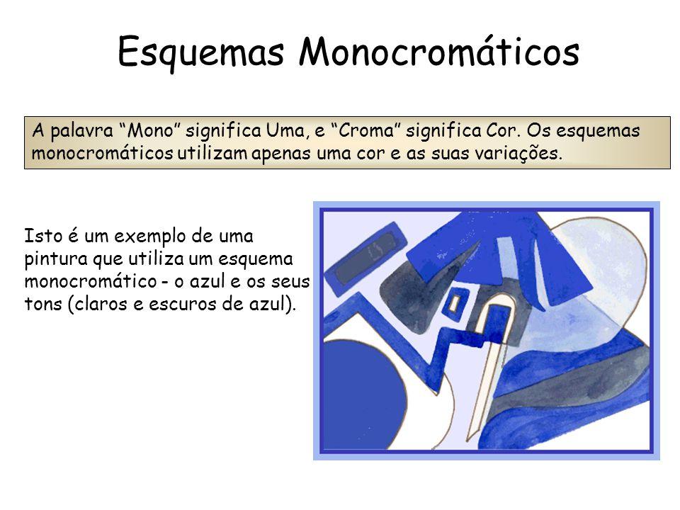 """Isto é um exemplo de uma pintura que utiliza um esquema monocromático - o azul e os seus tons (claros e escuros de azul). A palavra """"Mono"""" significa U"""