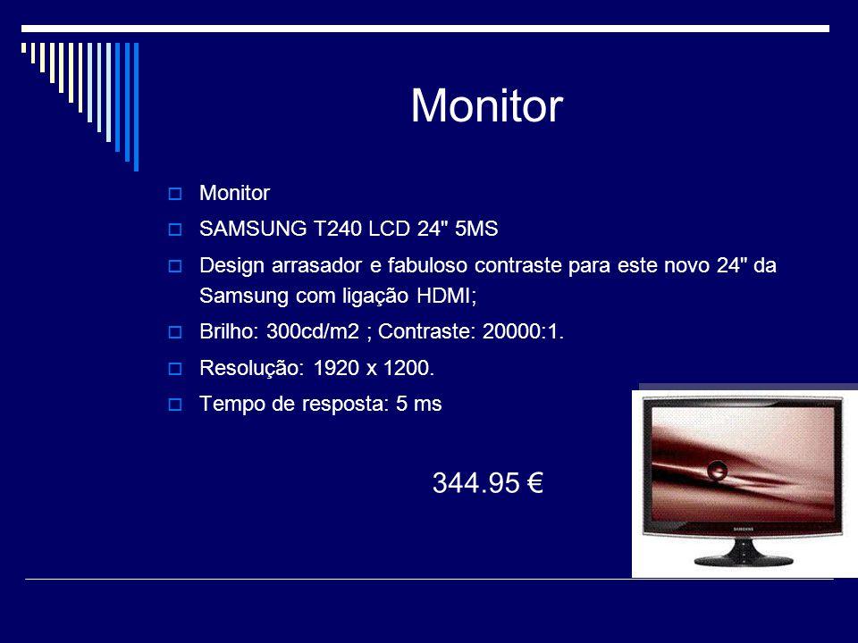 Monitor MMonitor SSAMSUNG T240 LCD 24 5MS DDesign arrasador e fabuloso contraste para este novo 24 da Samsung com ligação HDMI; BBrilho: 300cd/m2 ; Contraste: 20000:1.