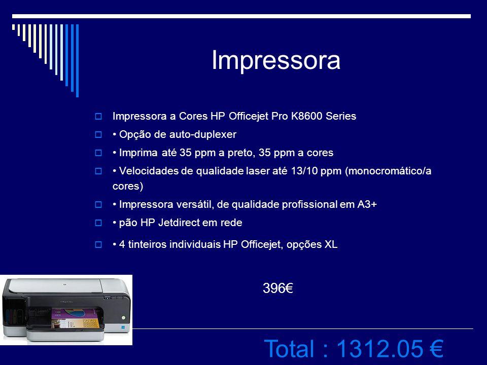 Impressora IImpressora a Cores HP Officejet Pro K8600 Series  Opção de auto-duplexer  Imprima até 35 ppm a preto, 35 ppm a cores  Velocidades de qualidade laser até 13/10 ppm (monocromático/a cores)  Impressora versátil, de qualidade profissional em A3+  pão HP Jetdirect em rede  4 tinteiros individuais HP Officejet, opções XL 396€ Total : 1312.05 €