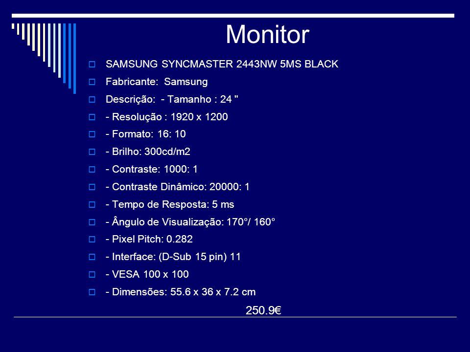 Monitor SSAMSUNG SYNCMASTER 2443NW 5MS BLACK FFabricante: Samsung DDescrição: - Tamanho : 24