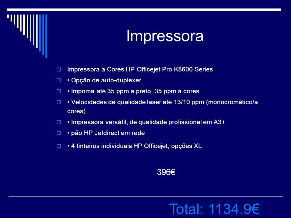 Impressora IImpressora a Cores HP Officejet Pro K8600 Series  Opção de auto-duplexer  Imprima até 35 ppm a preto, 35 ppm a cores  Velocidades de qualidade laser até 13/10 ppm (monocromático/a cores)  Impressora versátil, de qualidade profissional em A3+  pão HP Jetdirect em rede  4 tinteiros individuais HP Officejet, opções XL 396€ Total: 1134.9€