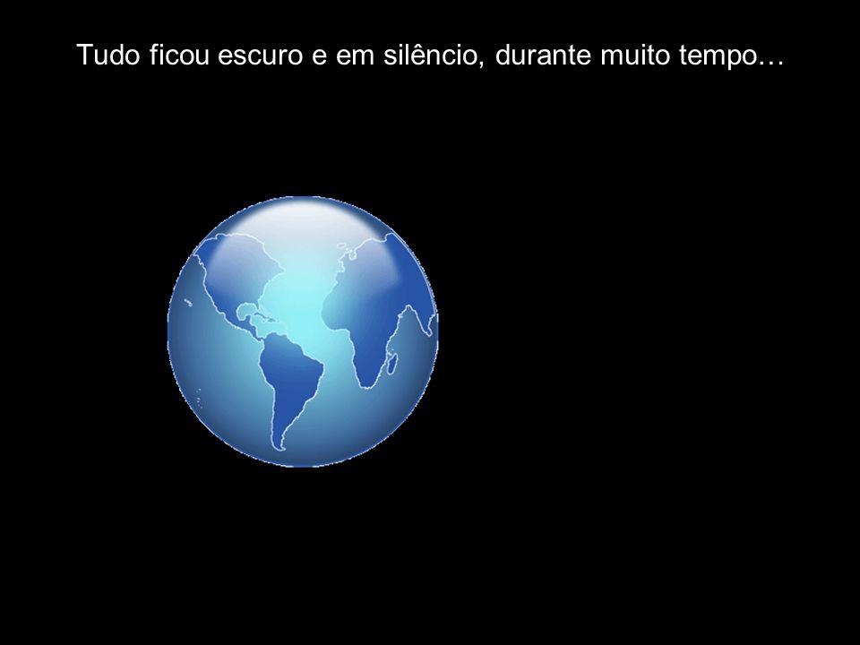 10 Tudo ficou escuro e em silêncio, durante muito tempo… História criada por Maria Jesus Sousa (Juca)