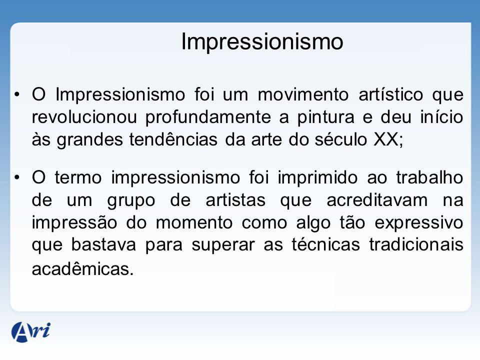 O Impressionismo foi um movimento artístico que revolucionou profundamente a pintura e deu início às grandes tendências da arte do século XX; O termo