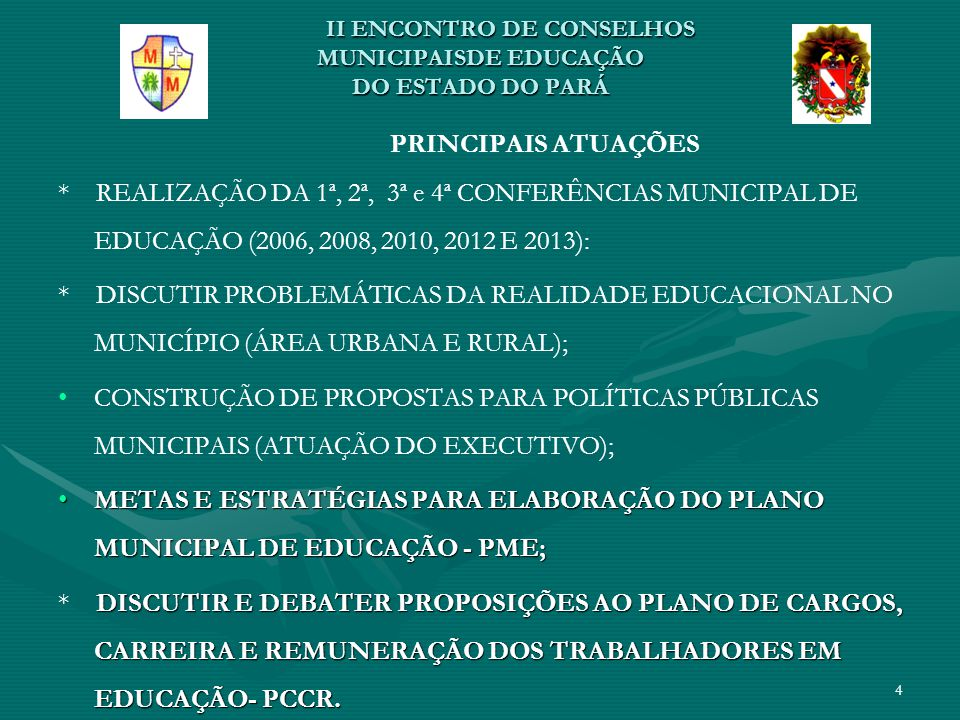 II ENCONTRO DE CONSELHOS MUNICIPAIS DE EDUCAÇÃO DO ESTADO DO PARÁ RESULTADOS AÇÃO COLETIVA DE VÁRIOS PROFISSIONAIS E SEGMENTOS NA CONSTRUÇÃO, PROPOSIÇÃO, DELIBERAÇÃO E ENCAMINHAMENTOS;AÇÃO COLETIVA DE VÁRIOS PROFISSIONAIS E SEGMENTOS NA CONSTRUÇÃO, PROPOSIÇÃO, DELIBERAÇÃO E ENCAMINHAMENTOS; PROMOÇÃO DE CONHECIMENTOS, SOCIALIZAÇÃO DE SABERES, REFLEXÕES E CONCILIAÇÃO DE VALORES E IDEOLOGIAS;PROMOÇÃO DE CONHECIMENTOS, SOCIALIZAÇÃO DE SABERES, REFLEXÕES E CONCILIAÇÃO DE VALORES E IDEOLOGIAS; CREDIBILIDADE DAS INSTITUIÇÕES PARTICIPANTES E DA SOCIEDADE NA AÇÃO EMPREENDIDA E NO DOCUMENTO ELABORADO;CREDIBILIDADE DAS INSTITUIÇÕES PARTICIPANTES E DA SOCIEDADE NA AÇÃO EMPREENDIDA E NO DOCUMENTO ELABORADO; ENGAJAMENTO DO PODER PÚBLICO, REPRESENTAÇÕES E PARTICIPANTES NO EXERCÍCIO DA CIDADANIA;ENGAJAMENTO DO PODER PÚBLICO, REPRESENTAÇÕES E PARTICIPANTES NO EXERCÍCIO DA CIDADANIA; A CONSTRUÇÃO RESULTOU E UM EXEMPLO CRIATIVO DE EVENTO SOCIAL – APROXIMAÇÃO DA TEORIA/PRÁTICA POR MEIO DO COMPROMISSO, SUPERAÇÃO E INTEGRAÇÃO.A CONSTRUÇÃO RESULTOU E UM EXEMPLO CRIATIVO DE EVENTO SOCIAL – APROXIMAÇÃO DA TEORIA/PRÁTICA POR MEIO DO COMPROMISSO, SUPERAÇÃO E INTEGRAÇÃO.