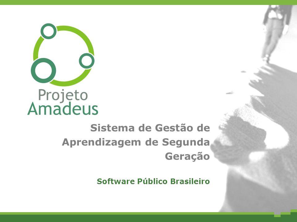 Sistema de Gestão de Aprendizagem de Segunda Geração Software Público Brasileiro