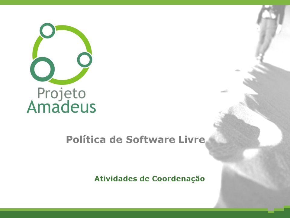 Política de Software Livre Atividades de Coordenação