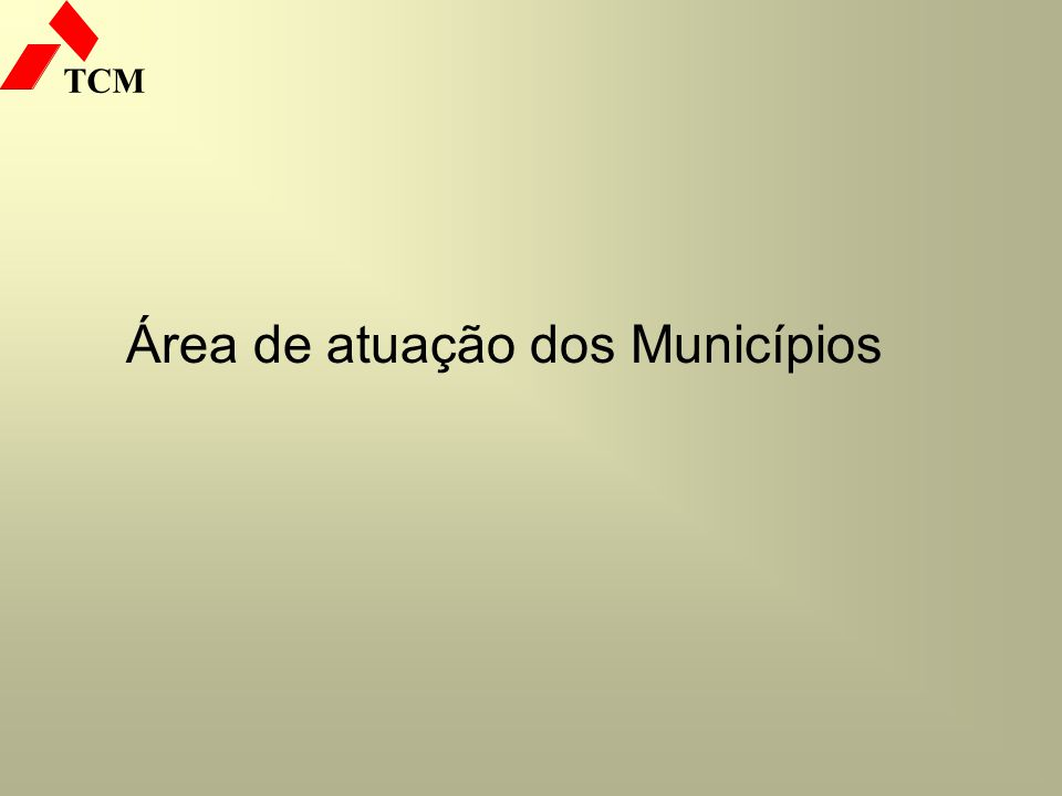 TCM Área de atuação dos Municípios