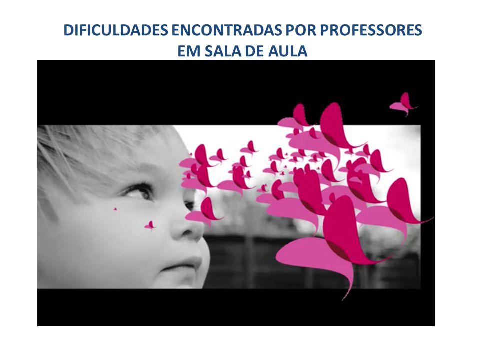 DIFICULDADES ENCONTRADAS POR PROFESSORES EM SALA DE AULA 5. Saber viver com as diferenças em sala de aula