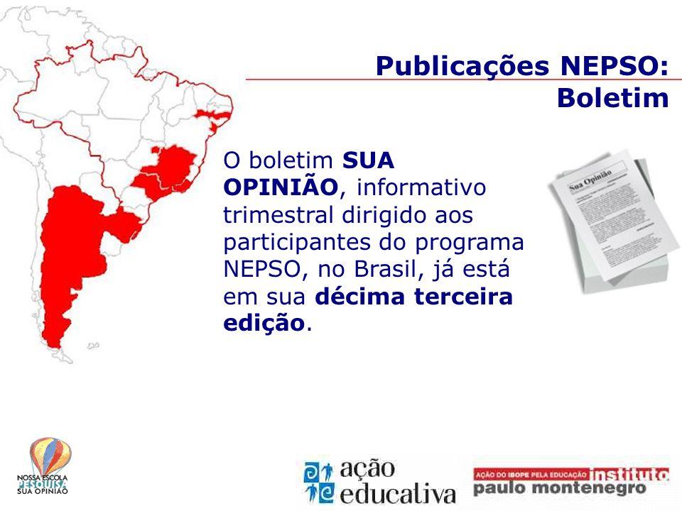 Publicações NEPSO: Boletim O boletim SUA OPINIÃO, informativo trimestral dirigido aos participantes do programa NEPSO, no Brasil, já está em sua décima terceira edição.
