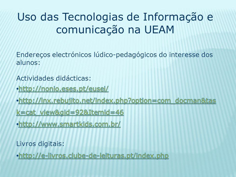 Uso das Tecnologias de Informação e comunicação na UEAM
