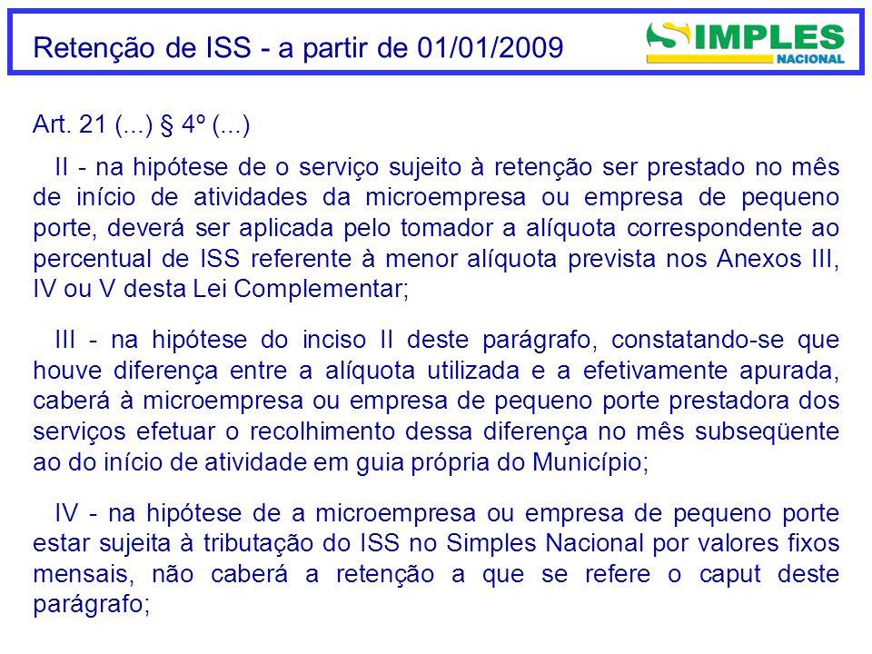Retenção de ISS - a partir de 01/01/2009 Art.