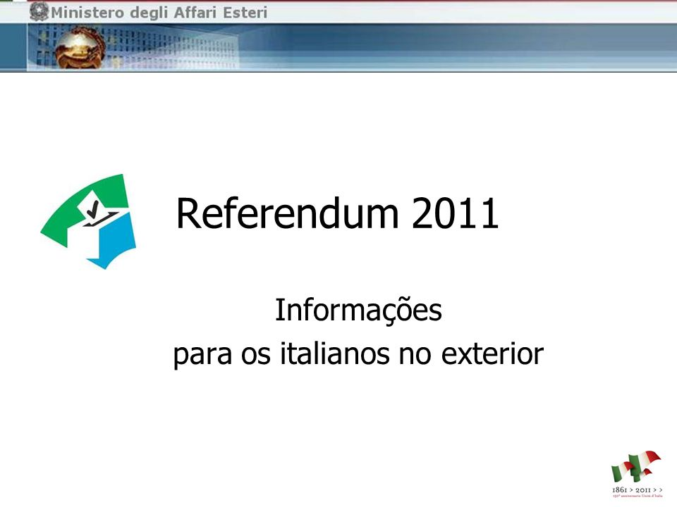 Referendum 2011 Informações para os italianos no exterior
