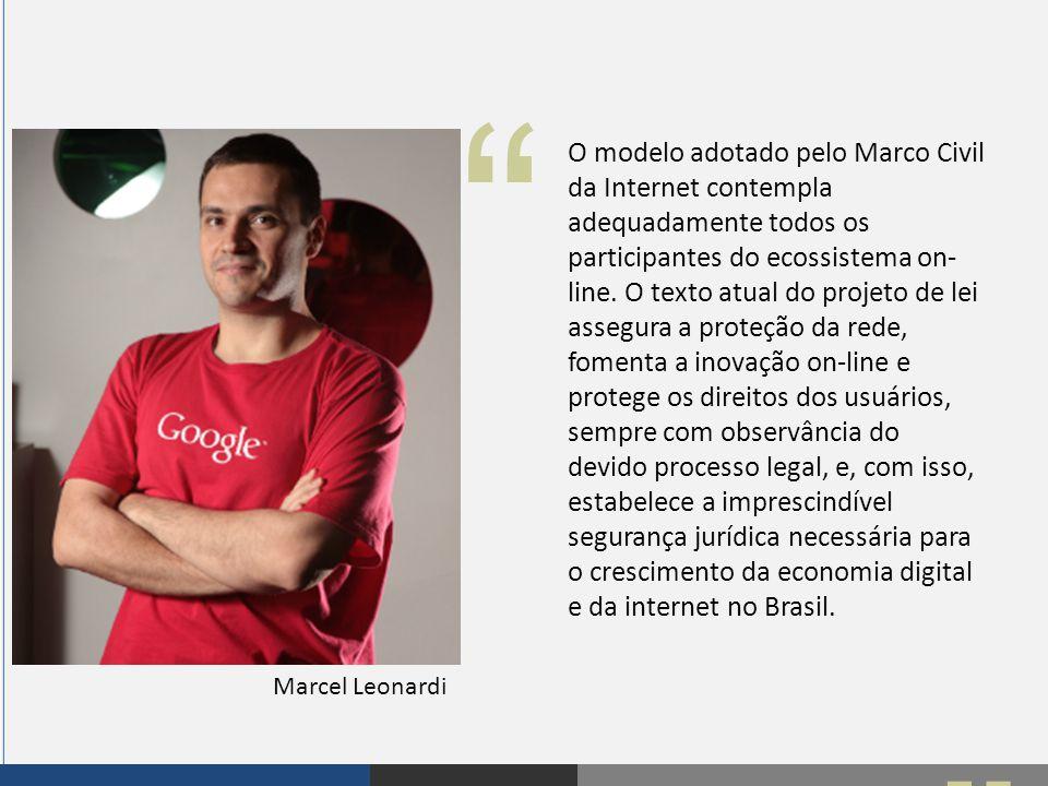 """"""" """" O modelo adotado pelo Marco Civil da Internet contempla adequadamente todos os participantes do ecossistema on- line. O texto atual do projeto de"""