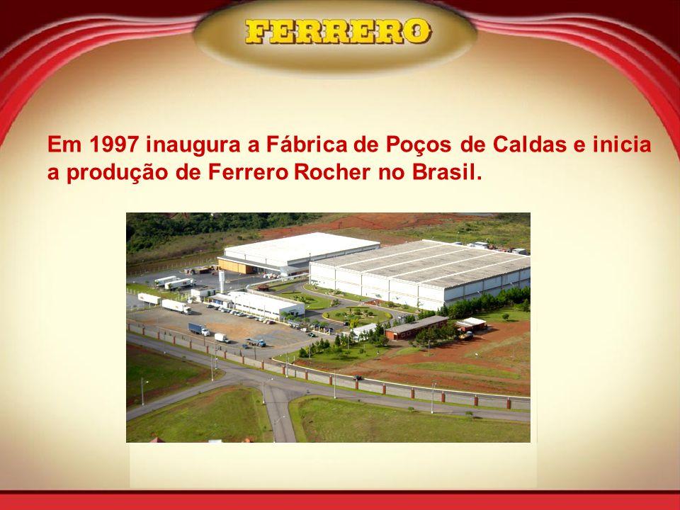 Em 1997 inaugura a Fábrica de Poços de Caldas e inicia a produção de Ferrero Rocher no Brasil.