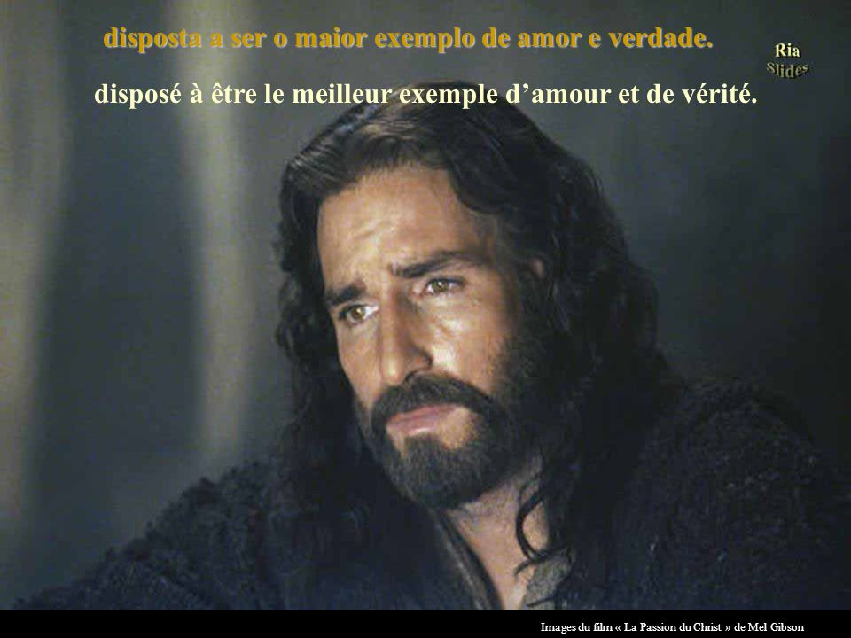 Images du film « La Passion du Christ » de Mel Gibson disposta a ser o maior exemplo de amor e verdade.