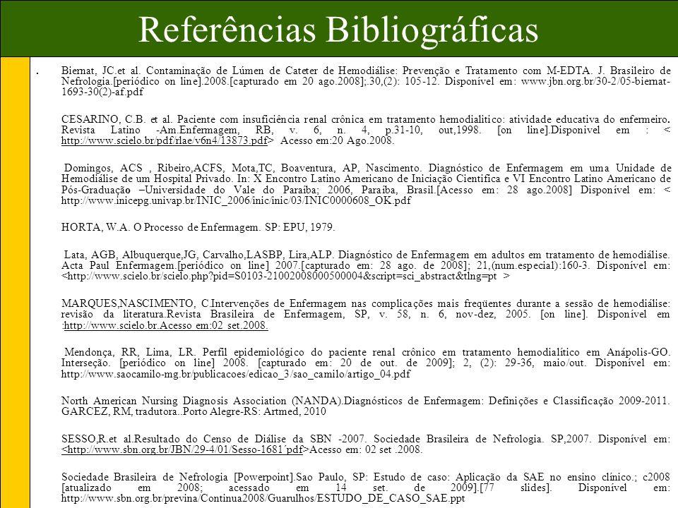Referências Bibliográficas.Biernat, JC.et al.
