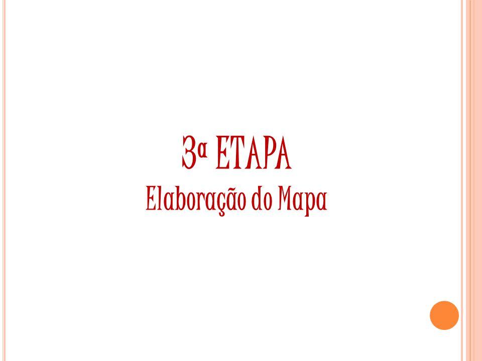 3ª ETAPA Elaboração do Mapa