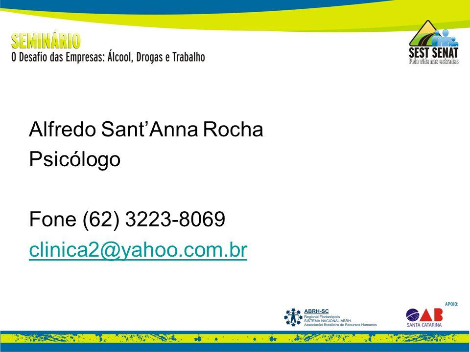 Alfredo Sant'Anna Rocha Psicólogo Fone (62) 3223-8069 clinica2@yahoo.com.br